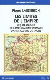 Les Limites De L'Empire ; Les Strategies De L'Imperialisme Romain Dans L'Oeuvre De Tacite - Intérieur - Format classique
