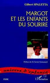 Margot Et Les Enfants Du Sourire - Intérieur - Format classique