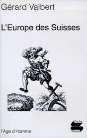 L'Europe Des Suisses - Couverture - Format classique