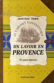 Un lavoir en provence et autres histoires - Intérieur - Format classique