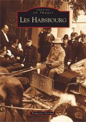 Les Habsbourg - Couverture - Format classique