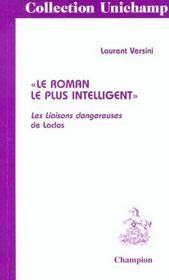 Le Roman Le Plus Intelligent. Les Liaisons Dangereuses De Laclos. - Intérieur - Format classique