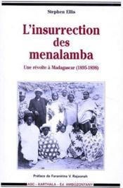 L'insurrection des menalamba ; une révolte à Madagascar (1895-1898) - Couverture - Format classique