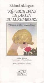 Reverie Dans Le Jardin Du Luxembourg Dream In The Luxembourg - Couverture - Format classique