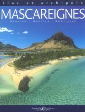 Îles et archipels ; Mascareignes - Couverture - Format classique