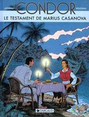 Condor T.4 ; le testament de Marius Casanova - Intérieur - Format classique