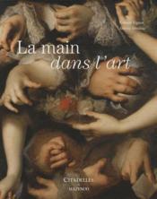 Les mains dans l'art - Couverture - Format classique