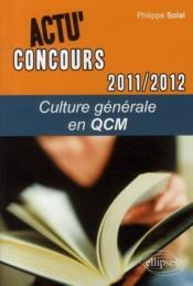 Culture générale en QCM (2011-2012) - Couverture - Format classique