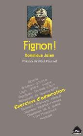 Fignon ! exercices d'admiration - Couverture - Format classique