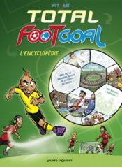 Total foot goal ; l'encyclopédie du foot - Couverture - Format classique