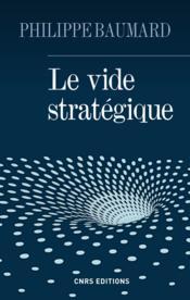 Le vide stratégique - Couverture - Format classique