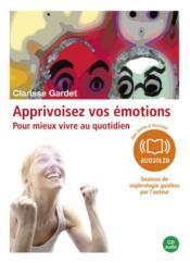 Apprivoisez vos émotions - Couverture - Format classique