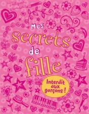 Mes secrets de fille - Couverture - Format classique