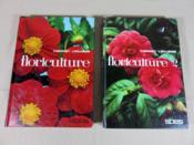 Floriculture. Tome 1 : Technologie et plantes de pleine terre. Tome II : Plantes en pots et fleurs coupées. - Couverture - Format classique