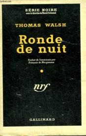 Ronde De Nuit. ( The Night Watch ). Collection : Serie Noire Avec Jaquette N° 161 - Couverture - Format classique