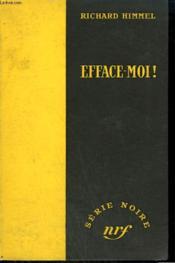Efface-Moi ! ( Two Deaths Must Die). Collection : Serie Noire Sans Jaquette N° 224 - Couverture - Format classique