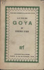 Collection Vies Des Hommes Illustres N° 23. La Vie De Goya. - Couverture - Format classique