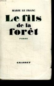Le Fils De La Foret. - Couverture - Format classique
