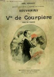 Souvenirs Du Vicomte De Courpiere Par Un Temoin. Collection Modern Bibliotheque. - Couverture - Format classique