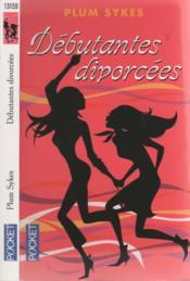 Débutantes Divorcées - Couverture - Format classique