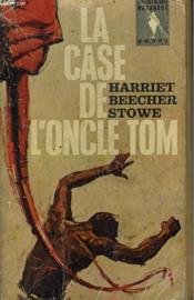 La Case De L'Oncle Tom - Uncle Tom'S Cabin - Couverture - Format classique