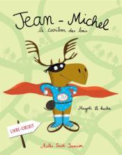 Jean-Michel, le caribou des bois - Couverture - Format classique