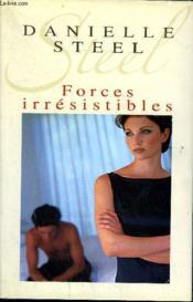 Forces irrésistibles - Couverture - Format classique