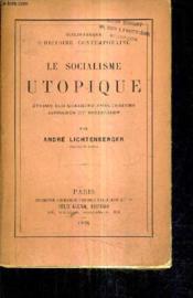Le Socialisme Utopique Etudes Sur Quelques Precurseurs Inconnus Du Socialisme. - Couverture - Format classique