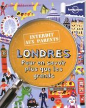 Londres ; pour en savoir plus que les grands (3e édition) - Couverture - Format classique
