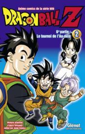 Dragon Ball Z - cycle 6 ; le tournoi de l'au-delà T.2 - Couverture - Format classique