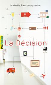 La décision - Couverture - Format classique