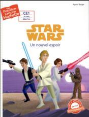 Mes premières lectures ; Star Wars - épisode IV ; un nouvel espoir - Couverture - Format classique