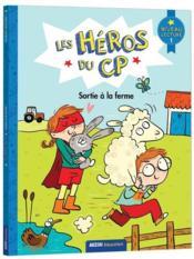 Les héros du CP ; sortie à la ferme - Couverture - Format classique