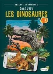 Découvre les dinosaures en 4D - Couverture - Format classique