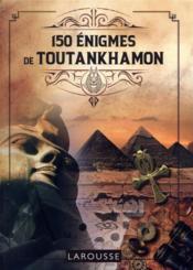 150 énigmes de Toutankhamon - Couverture - Format classique