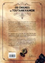 150 énigmes de Toutankhamon - 4ème de couverture - Format classique