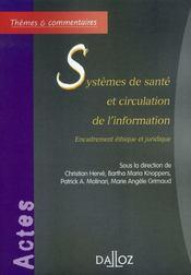 Systèmes de santé et circulation de l'information ; encadrement éthique et juridique - Intérieur - Format classique