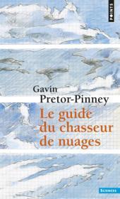 Le guide du chasseur de nuages - Couverture - Format classique