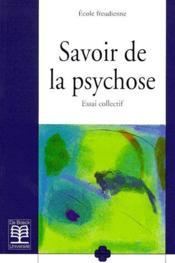 Savoir de la psychose ; essai collectif - Couverture - Format classique