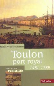 Toulon, port royal (1481-1789) - Intérieur - Format classique