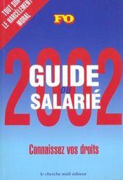Guide Du Salarie 2002 ; Connaissez Vos Droits - Intérieur - Format classique