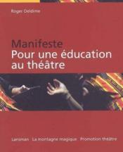 Manifest pour education au theatre - Couverture - Format classique