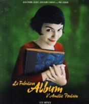 Le fabuleux album d'Amélie Poulain - Couverture - Format classique