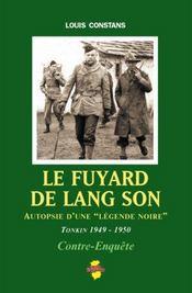 Le fuyard de Lang Son ; autopsie d'une