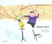 Gentil ment - Intérieur - Format classique