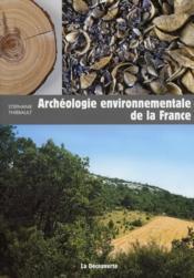 Archéologie environnementale de la France - Couverture - Format classique