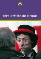 Être artiste de cirque - Couverture - Format classique
