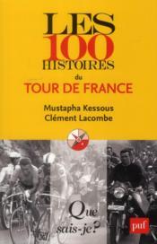 Les 100 histoires du tour de France - Couverture - Format classique