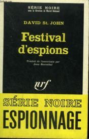 Festival D'Espions. Collection : Serie Noire N° 1077 - Couverture - Format classique