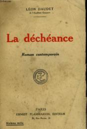 La Decheance. - Couverture - Format classique